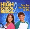 High School Musical 2, You are the music in me (+music video)