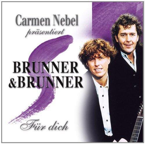 Bild 1: Brunner & Brunner, Für dich