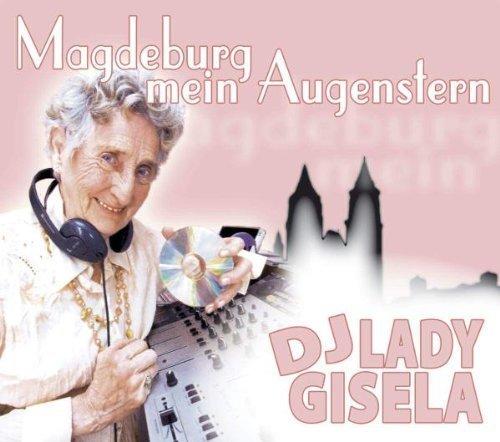 Bild 1: DJ Lady Gisela, Magdeburg mein Augenstern