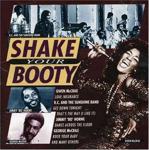 Bild 1: Shake your booty, K.C. and the Sunshine Band, George McCrae, Gwen McCrae, Jimmy 'Bo' Horne