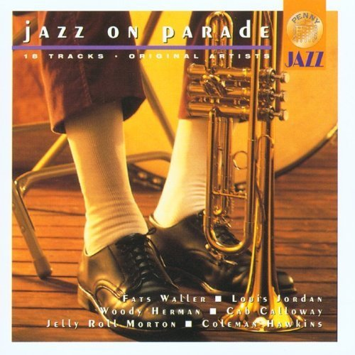 Bild 1: Jazz on parade, Woody Herman, Coleman Hawkins, Jelly Roll Morton, Louis Jordan...