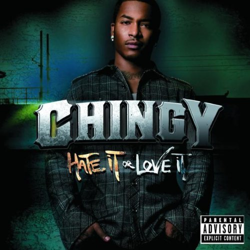 Chingy Hate it or love it [CD]