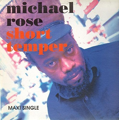 Bild 1: Michael Rose, Short temper