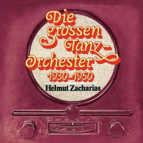 Bild 1: Helmut Zacharias, Die grossen Tanzorchester 1930-1950