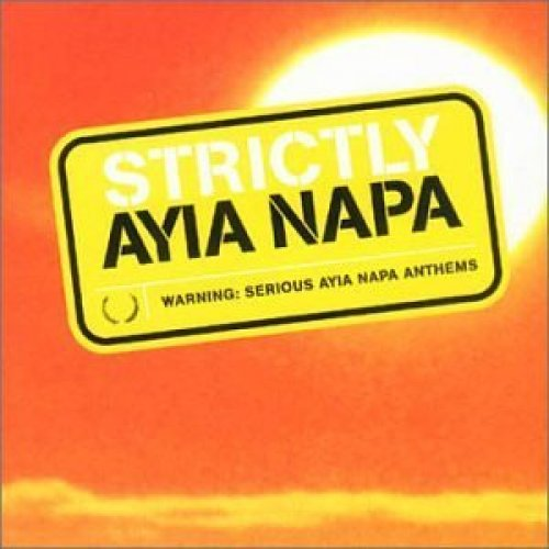 Bild 1: Strictly Ayia Napa, DJ Luck feat. MC Neat, Sam Speed, Brother Gee, T2, Danny Swift...