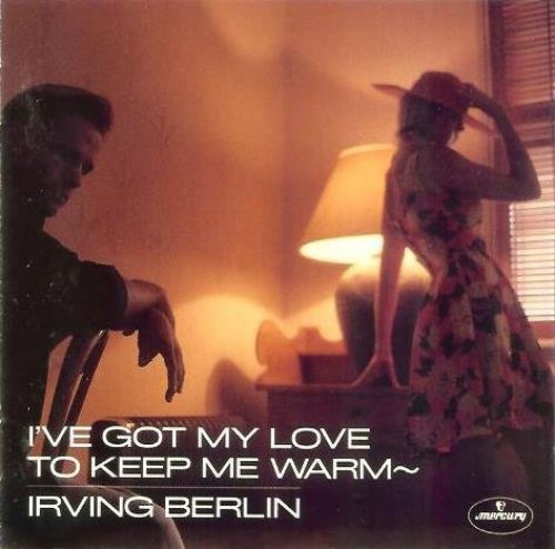 Фото 1: Irving Berlin, I've got my love to keep me warm