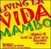 Mambo All Stars, Living la vida mambo Vol. 1