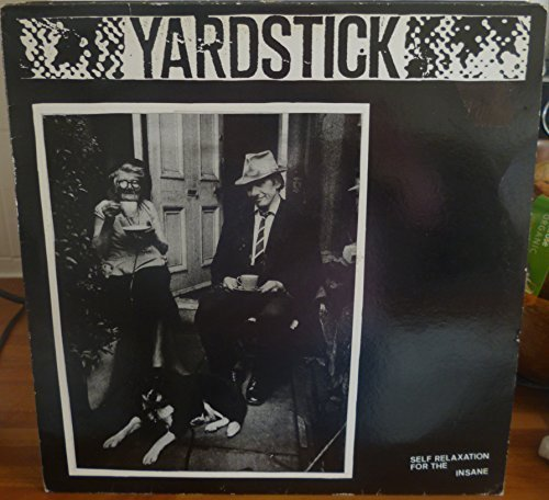 Bild 1: Yardstick, Self Relaxation For The Insane