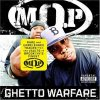 M.O.P., Ghetto warfare
