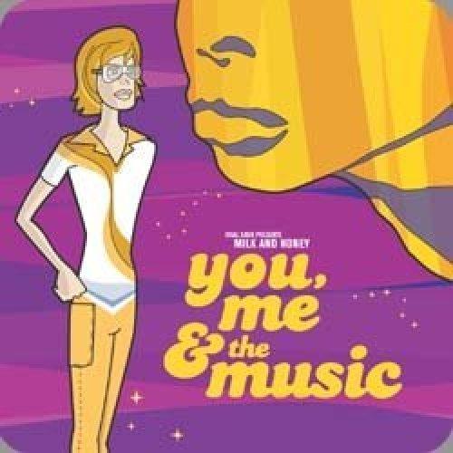 Bild 1: Milk and Honey, You, me & the music