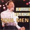 Al Jarreau, Soul men (Soundwings, plus 8 tracks of Lou Rawls)