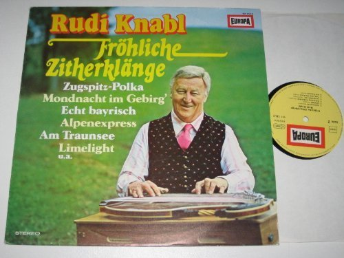 Bild 1: Rudi Knabl, Fröhliche Zitherklänge