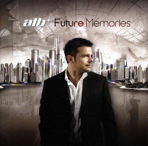 Bild 1: ATB, Future memories (2009)