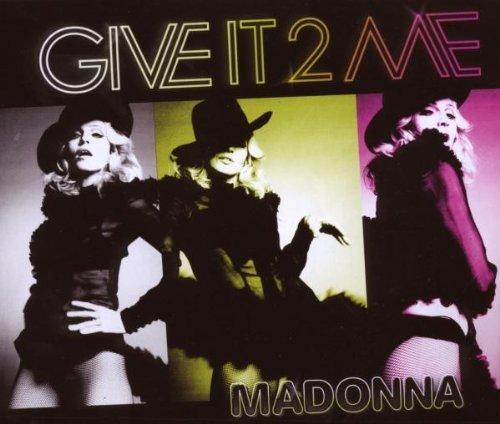 Bild 1: Madonna, Give it 2 me (2008)