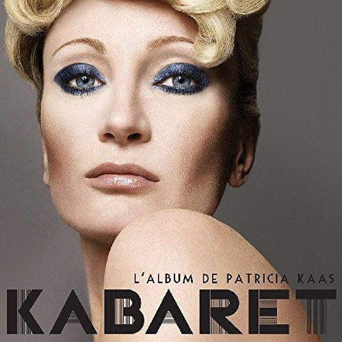 Bild 3: Patricia Kaas, Kabaret (2009)