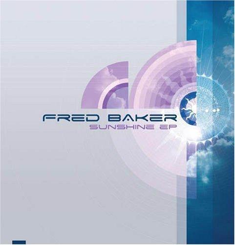 Bild 1: Fred Baker, Sunshine ep (2007)