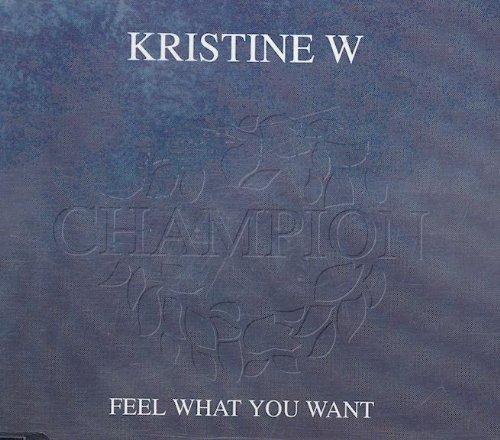 Bild 1: Kristine W, Feel what you want (#2403045)