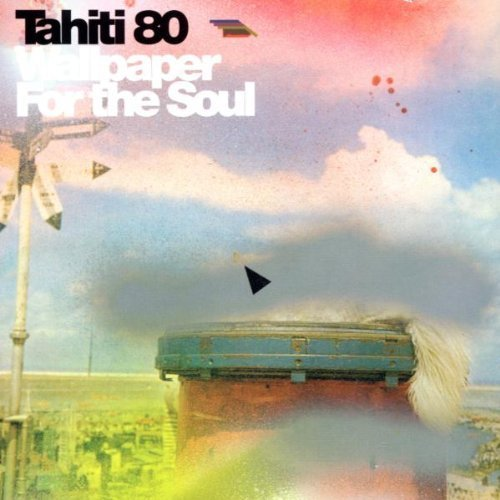 Bild 1: Tahiti 80, Wallpaper for the soul (2002)
