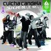 Culcha Candela, Schöne neue Welt (2009)