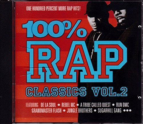 Фото 1: 100% Rap Classics 2 (2001), Grandmaster Flash, Rebel MC & Double Trouble, A Tribe Called Quest..
