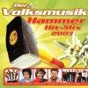 Volksmusik Hammer Hit Mix 2003, Kastelruther Spatzen, Vico Torriani, Zillertaler, Monika Martin..
