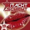 Nachtschicht 19 (2005), Scooter, 666 + DJ Bonito, Tiësto, Cascada, Mylo..