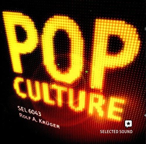 Bild 1: Rolf A. Krüger, Pop culture (2008)