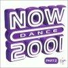 Now Dance 2001/2, Chocolate Puma, Rui Da SIlva, Sonique, Safri Duo, Dario G, Kylie Minogue..