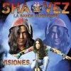Shavez (La Banda Fantastica), Visiones (2009)