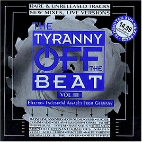 Bild 1: Tyranny off the Beat 3-Rare & unreleased Tracks (1996), Fracture, Forma Tadre, Velvet Acid Christ, Eco, Kalte Farben..