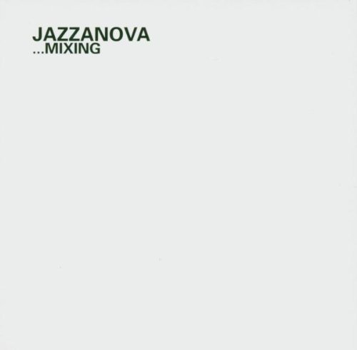 Bild 1: Jazzanova, Mixing (2004)