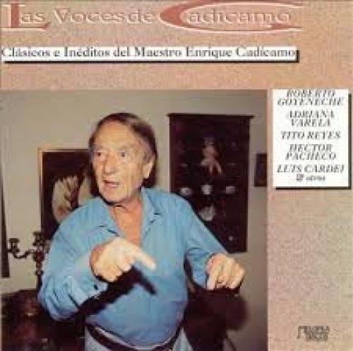 Bild 1: Enrique Cadícamo, Las voces de Cadícamo (1995, ARG)