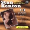 Stan Kenton, 18 original big-band recordings (1962/87)