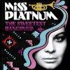 Miss Platnum, Sweetest hangover (2009, digi)
