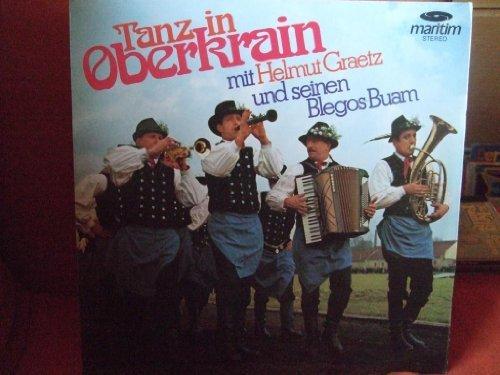 Bild 1: Helmut Graetz, Tanz in Oberkrain (& Blegos-Buam)
