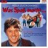 Rolf und seine Freunde, Was Spaß macht.. (1983/94)