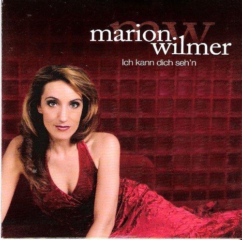 Bild 1: Marion Wilmer, Ich kann dich seh'n (2010; 1 track, cardsleeve)