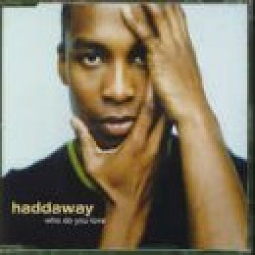 Bild 1: Haddaway, Who do you love (1998, #1530992)