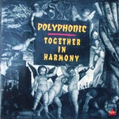 Bild 1: Polyphonic, Together in harmony (1992)