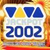 Viva Jackpot 2002, Las Ketchup, Mark 'Oh, Britney Spears, Samajona, Anastacia..