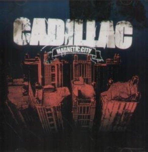 Bild 1: Cadillac, Magnetic city (2004)