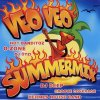 Veo Veo Summermix (2004), Hot Banditoz, O-Zone, Kate Ryan, DJ Bobo, DJ Ötzi..