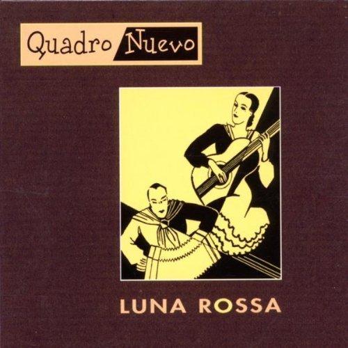 Bild 1: Quadro Nuevo, Luna rossa (2002, digi)