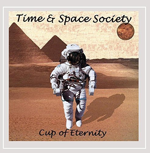 Bild 1: Time & Space Society, Cup of eternity (2007)