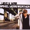 Daniel Merriweather, Love & war (2009)