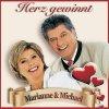 Marianne & Michael, Herz gewinnt (2005)