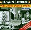 Living Stereo Story-Der Sampler (1954-60/95), Bartók, Strauss, Rossini, Liszt.. (Chicago SO/Reiner, Boston Pops Orch./Fiedler, Mario Lanza..)