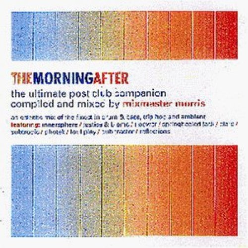 Bild 1: Mixmaster Morris, Morning after (mix, 1997)