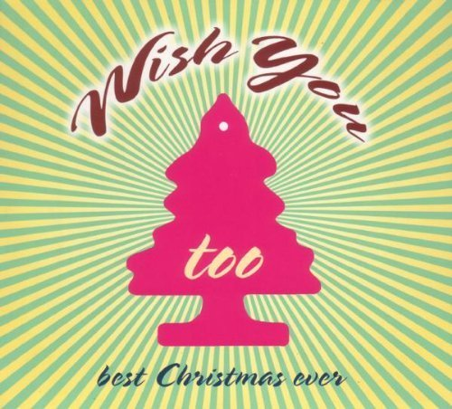 Bild 1: Wish you too-Best Christmas ever (2008, digi, Trikont), Clarence Carter, Staple Singers, Booker T. & The MG's, Ramones, Ernest Tubb..
