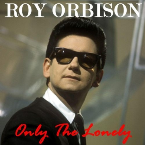Bild 1: Roy Orbison, Only the lonely (compilation, 12 tracks, 1987, UK, #vip113)